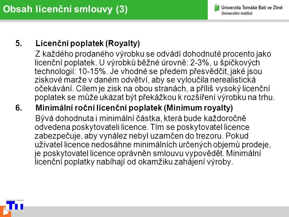 Obsah licenční smlouvy (3) 5.