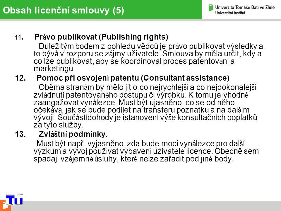 Obsah licenční smlouvy (5) 11.
