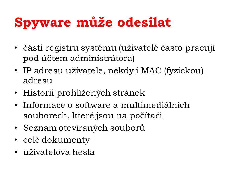 Spyware může odesílat části registru systému (uživatelé často pracují pod účtem administrátora) IP adresu uživatele, někdy i MAC (fyzickou) adresu Historii prohlížených stránek Informace o software a multimediálních souborech, které jsou na počítači Seznam otevíraných souborů celé dokumenty uživatelova hesla
