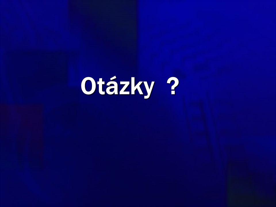 Otázky ?