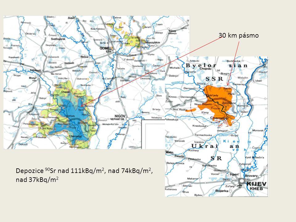 30 km pásmo Depozice 90 Sr nad 111kBq/m 2, nad 74kBq/m 2, nad 37kBq/m 2
