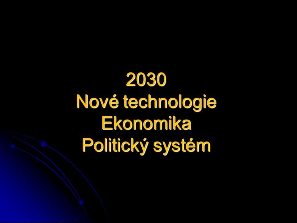 Odhad ekonomické reality 2030   ASIE bude centrem obchodu   těžiště světového obchodu a ekonomiky se postupně přesune na východní polokouli.
