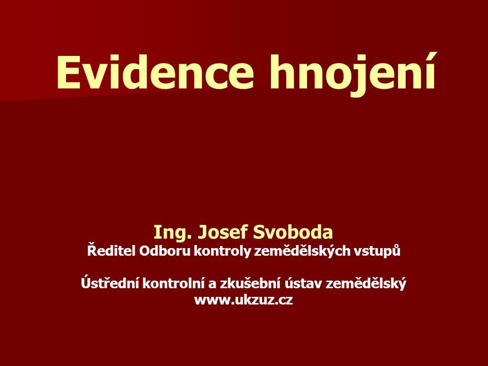 Evidence hnojení Ing.