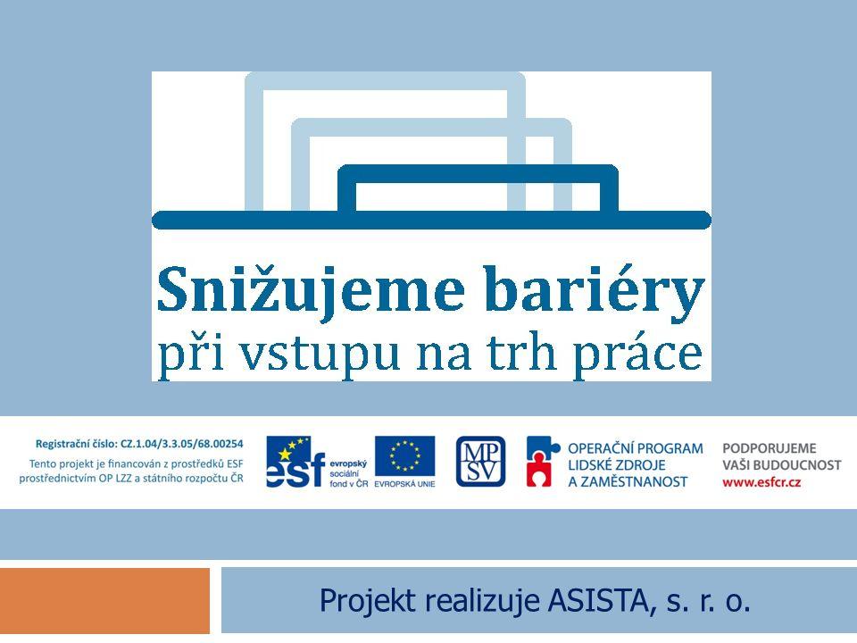 Projekt realizuje ASISTA, s. r. o.