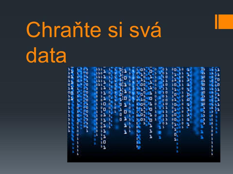Chraňte si svá data
