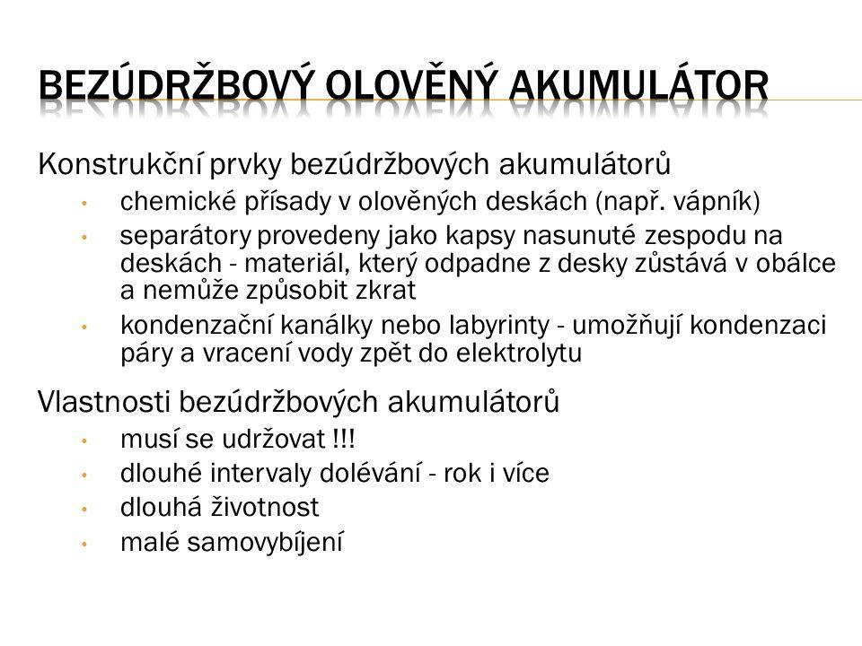 Konstrukční prvky bezúdržbových akumulátorů chemické přísady v olověných deskách (např.