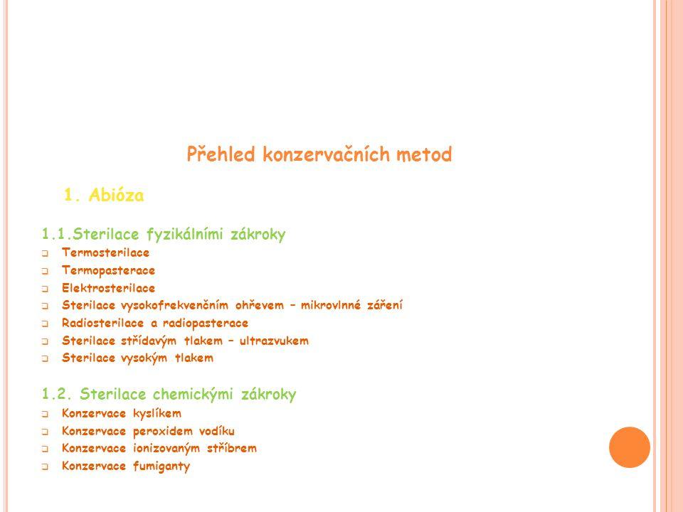 Přehled konzervačních metod 1.