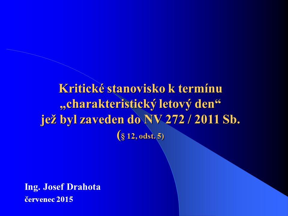 """Kritické stanovisko k termínu """"charakteristický letový den jež byl zaveden do NV 272 / 2011 Sb."""