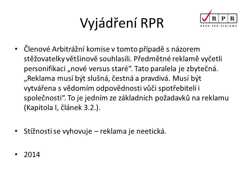 Vyjádření RPR Členové Arbitrážní komise v tomto případě s názorem stěžovatelky většinově souhlasili.