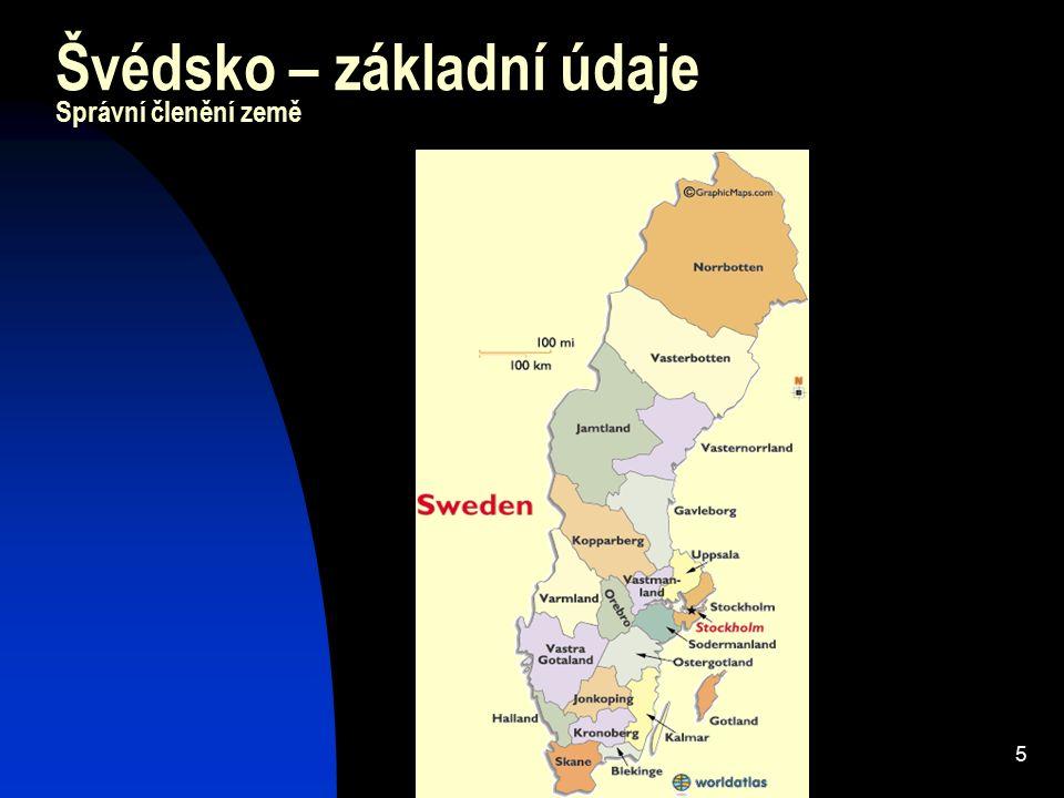 5 Švédsko – základní údaje Správní členění země