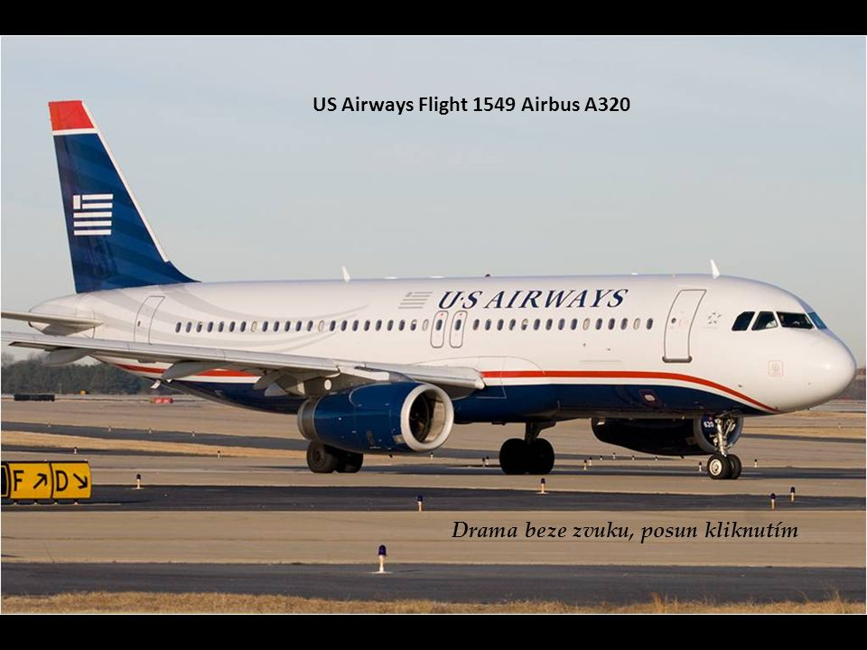 US Airways Flight 1549 Airbus A320 Drama beze zvuku, posun kliknutím