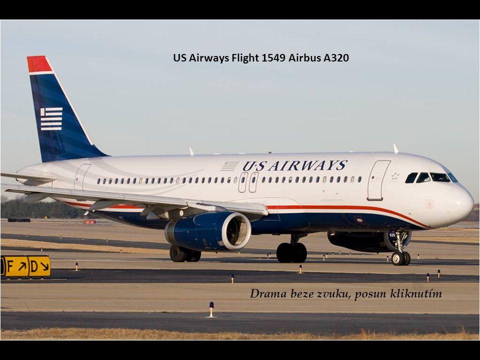 US Airways Flight 1549 Airbus A320 Drama beze zvuku, posun kliknutím