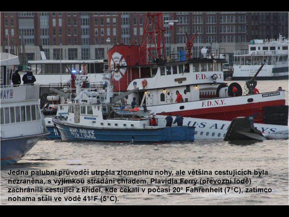 Jedna palubní průvodčí utrpěla zlomeninu nohy, ale většina cestujících byla nezraněna, s výjimkou strádání chladem. Plavidla Ferry (převozní lodě) zac