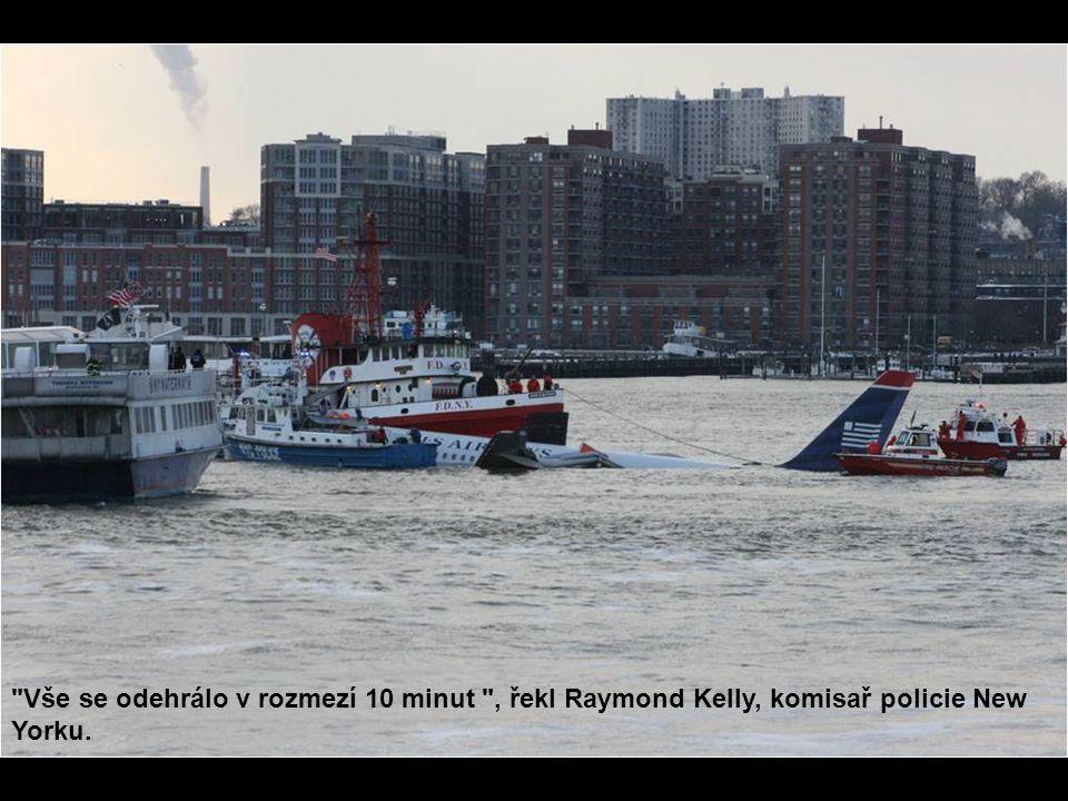 Vše se odehrálo v rozmezí 10 minut , řekl Raymond Kelly, komisař policie New Yorku.