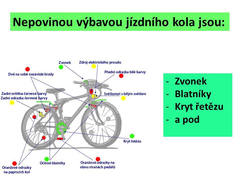 Nepovinou výbavou jízdního kola jsou: -Zvonek -Blatníky -Kryt řetězu -a pod