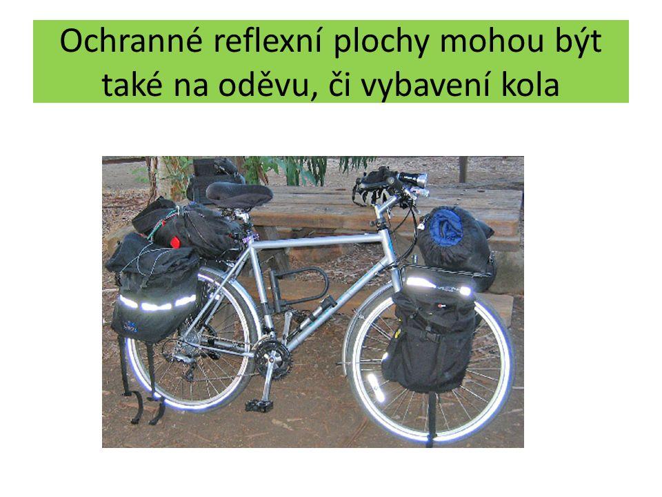 Ochranné reflexní plochy mohou být také na oděvu, či vybavení kola