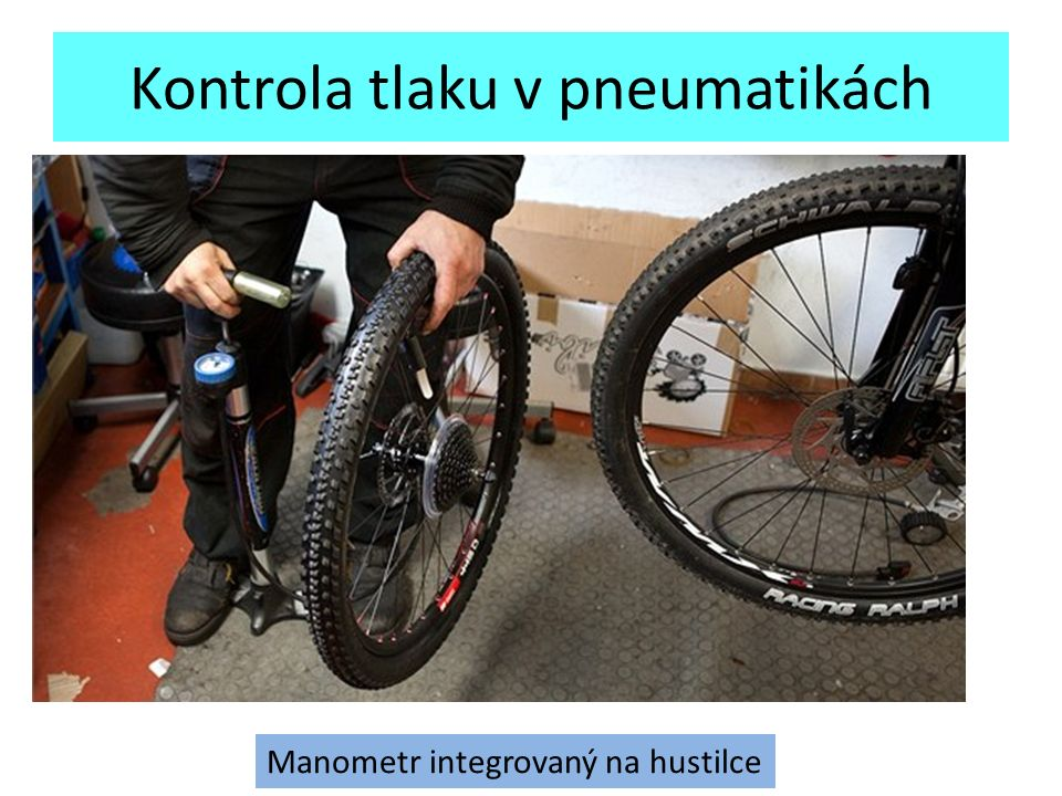 Kontrola tlaku v pneumatikách Manometr integrovaný na hustilce