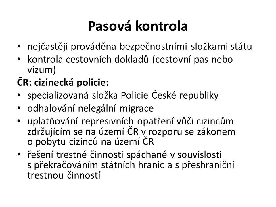 Kdo provádí pasovou kontrolu ČR.cizinecká policie Kdo vydává cestovní pas ČR.