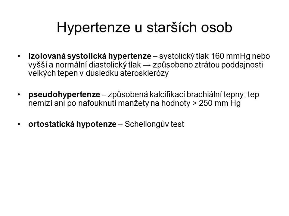 Hypertenze u starších osob izolovaná systolická hypertenze – systolický tlak 160 mmHg nebo vyšší a normální diastolický tlak → způsobeno ztrátou poddajnosti velkých tepen v důsledku aterosklerózy pseudohypertenze – způsobená kalcifikací brachiální tepny, tep nemizí ani po nafouknutí manžety na hodnoty > 250 mm Hg ortostatická hypotenze – Schellongův test