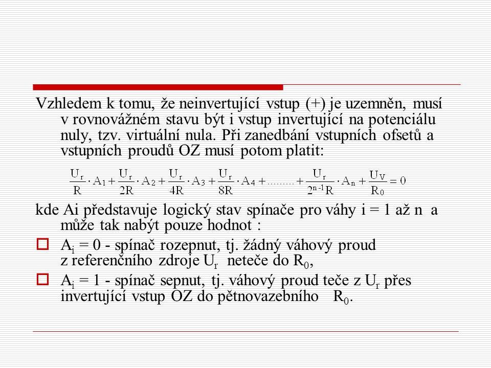 Vzhledem k tomu, že neinvertující vstup (+) je uzemněn, musí v rovnovážném stavu být i vstup invertující na potenciálu nuly, tzv.