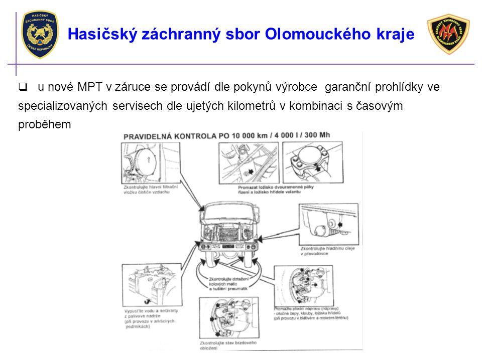 Hasičský záchranný sbor Olomouckého kraje  u nové MPT v záruce se provádí dle pokynů výrobce garanční prohlídky ve specializovaných servisech dle uje