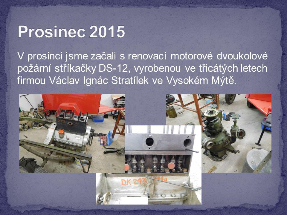 V prosinci jsme začali s renovací motorové dvoukolové požární stříkačky DS-12, vyrobenou ve třicátých letech firmou Václav Ignác Stratílek ve Vysokém Mýtě.