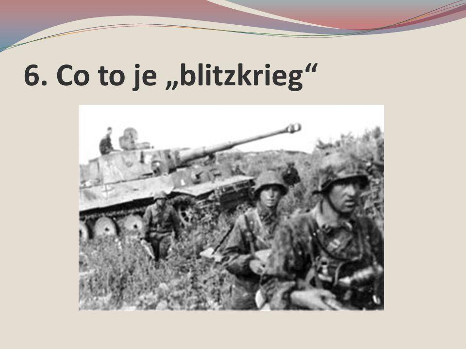 "6. Co to je ""blitzkrieg"