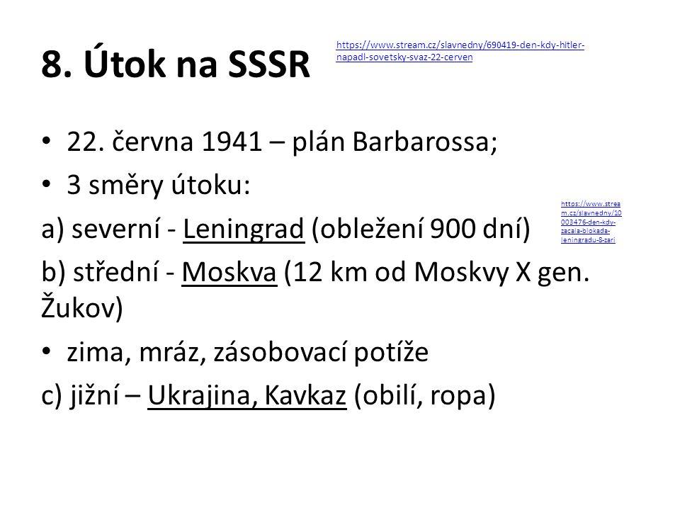 8. Útok na SSSR 22.