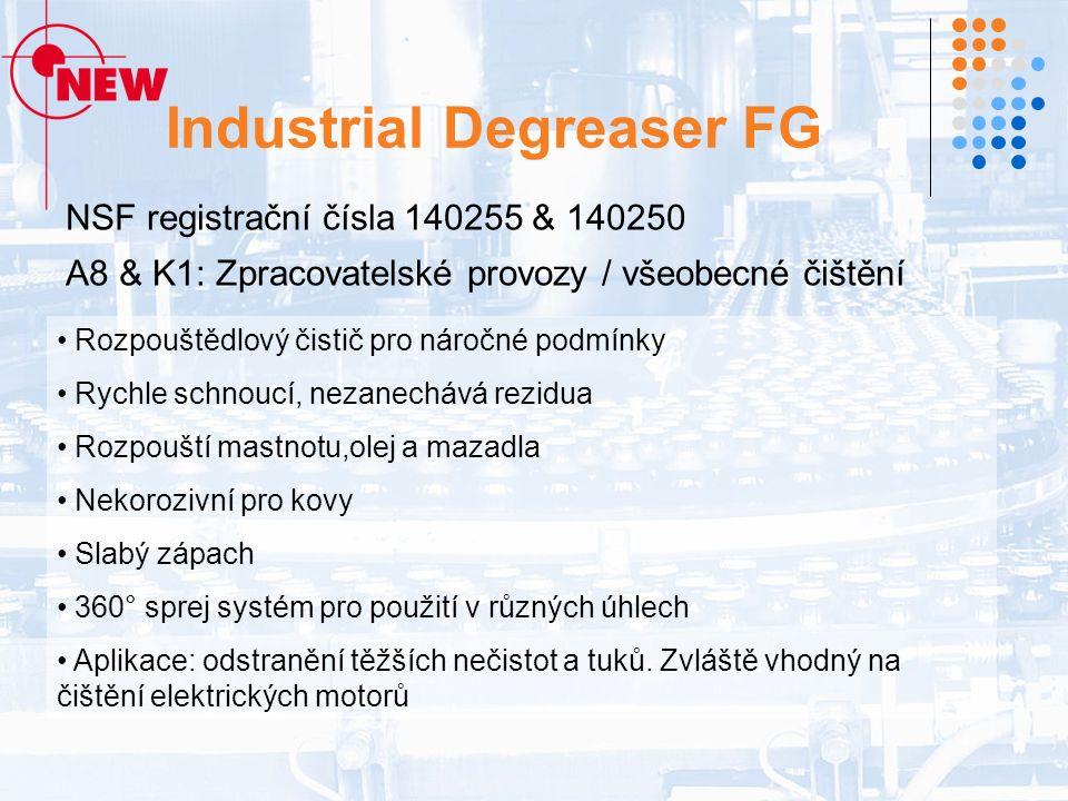 Industrial Degreaser FG NSF registrační čísla 140255 & 140250 A8 & K1: Zpracovatelské provozy / všeobecné čištění Rozpouštědlový čistič pro náročné podmínky Rychle schnoucí, nezanechává rezidua Rozpouští mastnotu,olej a mazadla Nekorozivní pro kovy Slabý zápach 360° sprej systém pro použití v různých úhlech Aplikace: odstranění těžších nečistot a tuků.