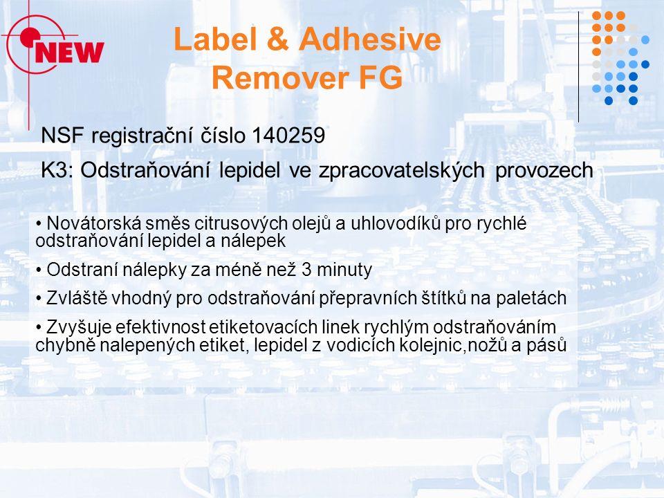 Label & Adhesive Remover FG NSF registrační číslo 140259 K3: Odstraňování lepidel ve zpracovatelských provozech Novátorská směs citrusových olejů a uhlovodíků pro rychlé odstraňování lepidel a nálepek Odstraní nálepky za méně než 3 minuty Zvláště vhodný pro odstraňování přepravních štítků na paletách Zvyšuje efektivnost etiketovacích linek rychlým odstraňováním chybně nalepených etiket, lepidel z vodicích kolejnic,nožů a pásů