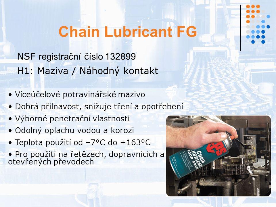 Chain Lubricant FG NSF registrační číslo 132899 H1: Maziva / Náhodný kontakt Víceúčelové potravinářské mazivo Dobrá přilnavost, snižuje tření a opotřebení Výborné penetrační vlastnosti Odolný oplachu vodou a korozi Teplota použití od –7°C do +163°C Pro použití na řetězech, dopravnících a otevřených převodech