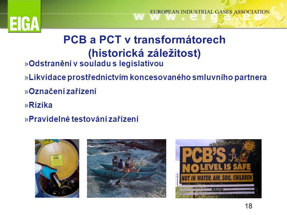 PCB a PCT v transformátorech (historická záležitost) »Odstranění v souladu s legislativou »Likvidace prostřednictvím koncesovaného smluvního partnera »Označení zařízení »Rizika »Pravidelné testování zařízení 18