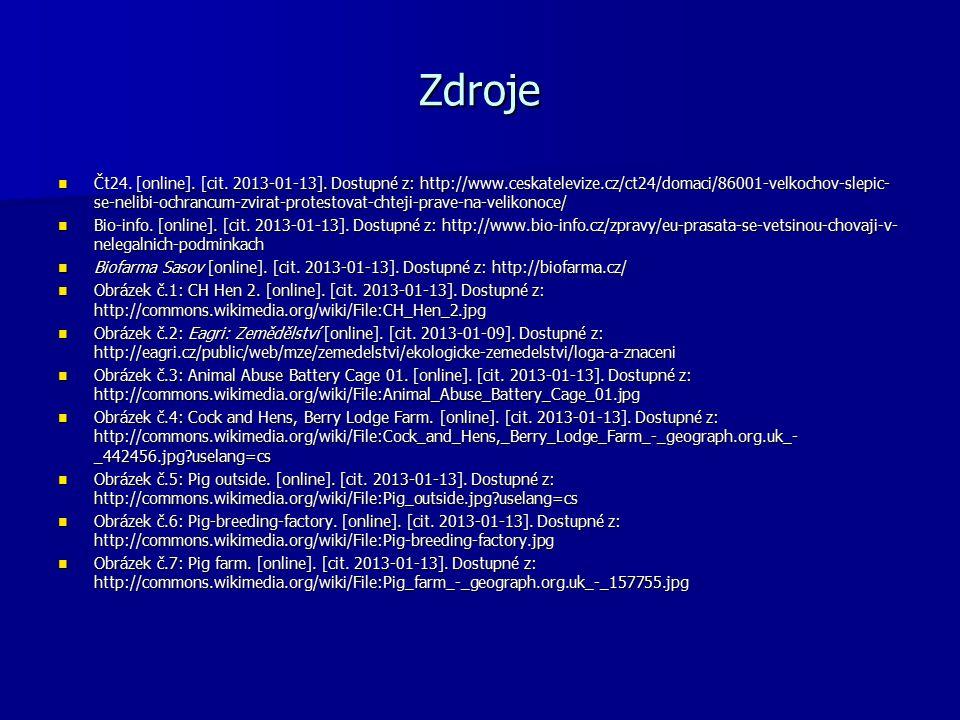 Zdroje Čt24. [online]. [cit. 2013-01-13].