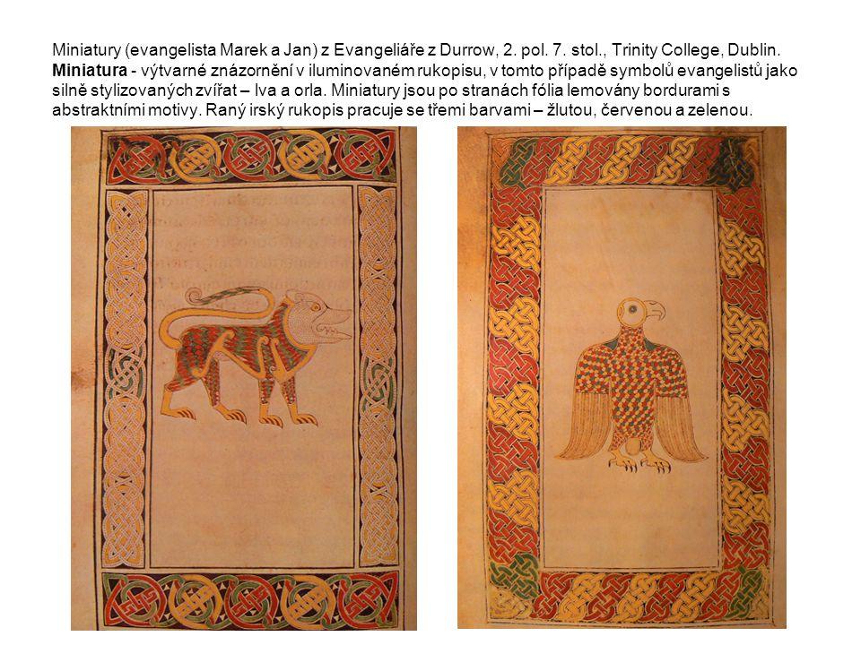 Miniatury (evangelista Marek a Jan) z Evangeliáře z Durrow, 2.
