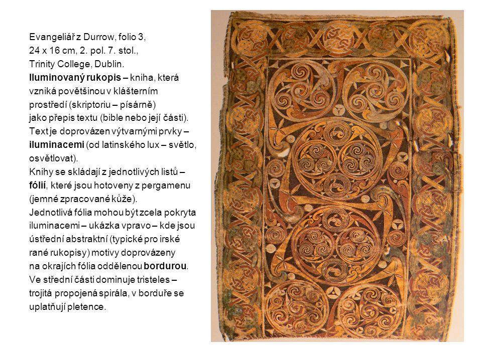 Evangeliář z Durrow, folio 3, 24 x 16 cm, 2. pol.