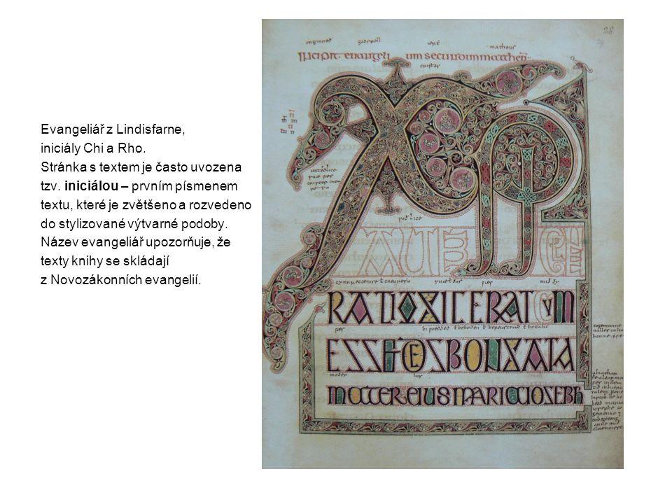 Evangeliář z Lindisfarne, iniciály Chi a Rho. Stránka s textem je často uvozena tzv. iniciálou – prvním písmenem textu, které je zvětšeno a rozvedeno