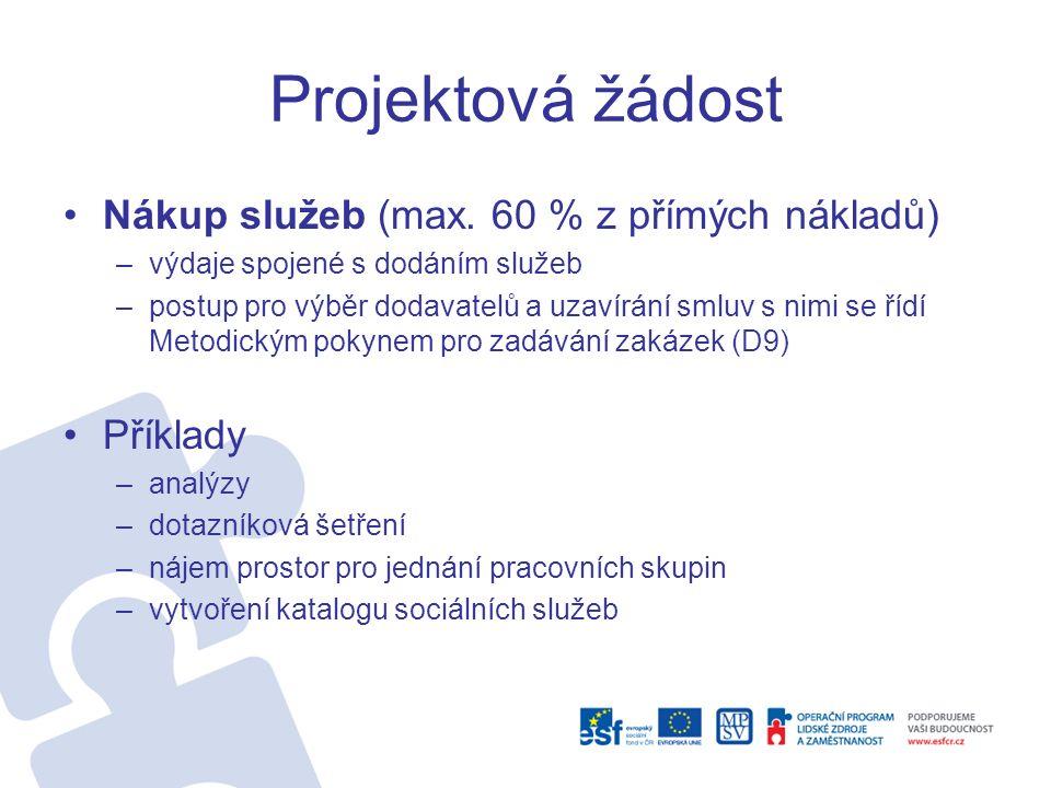 Projektová žádost Nákup služeb (max.