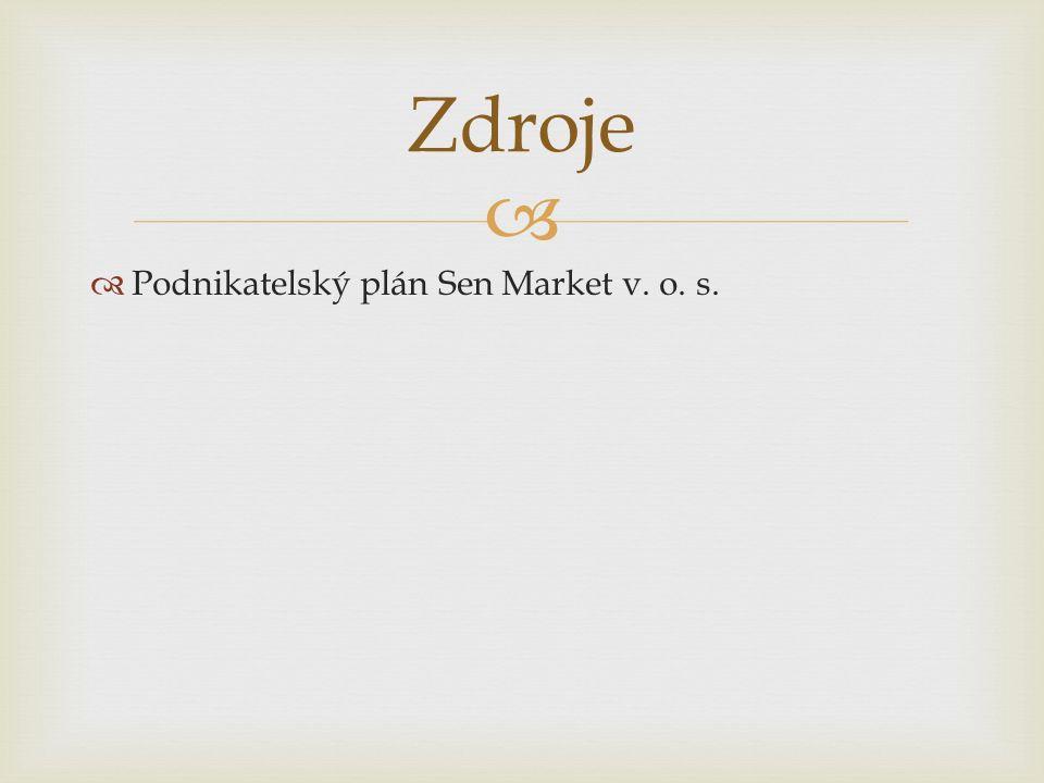   Podnikatelský plán Sen Market v. o. s. Zdroje