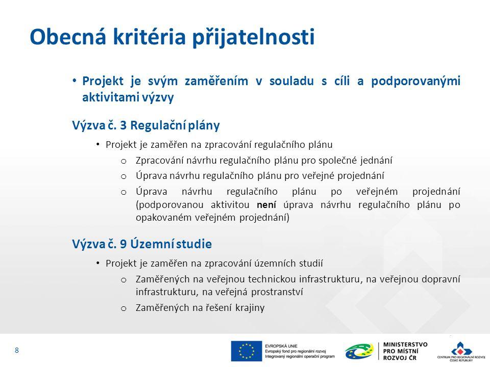 Projekt je svým zaměřením v souladu s cíli a podporovanými aktivitami výzvy Výzva č. 3 Regulační plány Projekt je zaměřen na zpracování regulačního pl