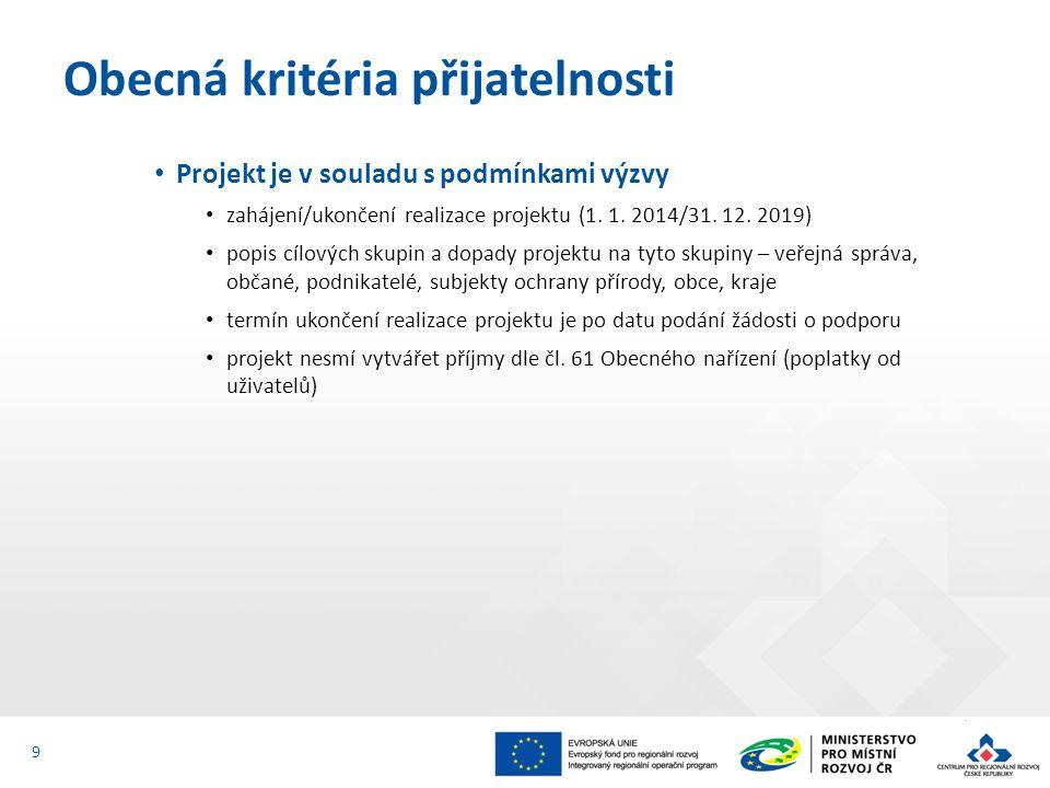 Projekt je v souladu s podmínkami výzvy zahájení/ukončení realizace projektu (1. 1. 2014/31. 12. 2019) popis cílových skupin a dopady projektu na tyto