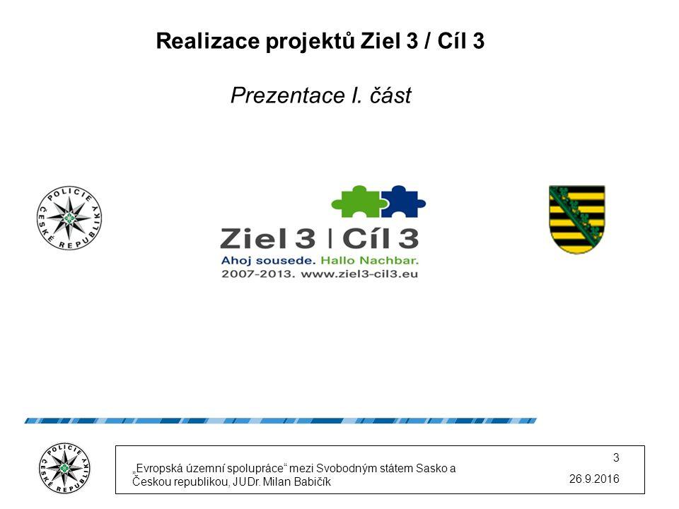 Realizace projektů v novém programovém období 2014 - 2020 Přeshraniční spolupráce Česká republika - Svobodný stát Sasko Prezentace III.