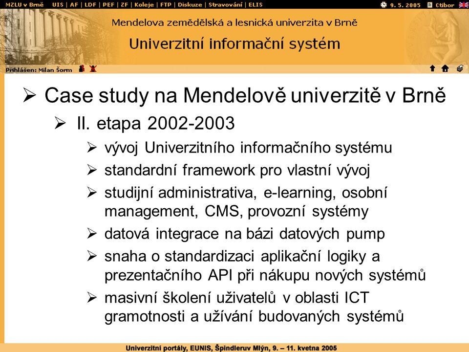  Case study na Mendelově univerzitě v Brně  II.