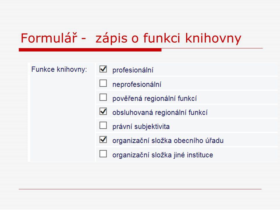 Formulář - zápis o funkci knihovny