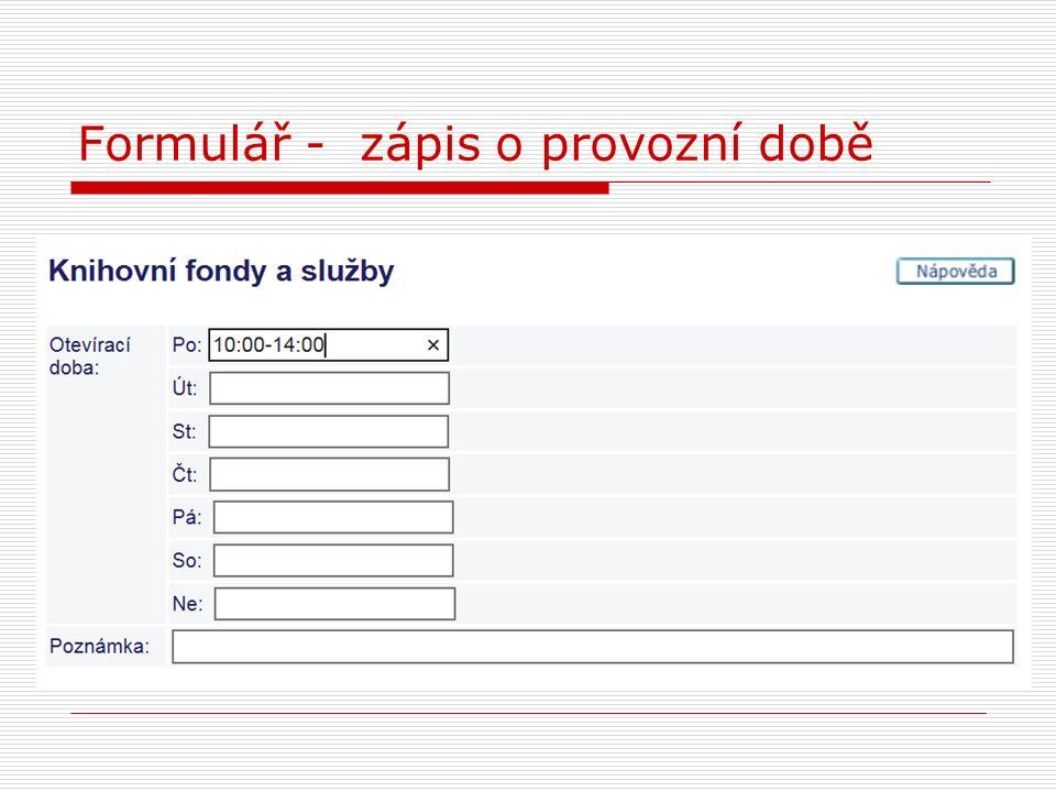 Formulář - zápis o provozní době
