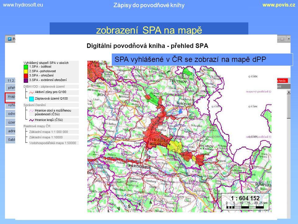 www.hydrosoft.euwww.povis.cz Zápisy do povodňové knihy zobrazení SPA na mapě SPA vyhlášené v ČR se zobrazí na mapě dPP
