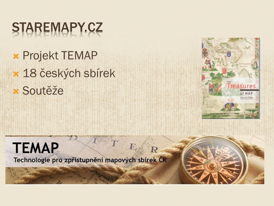  Projekt TEMAP  18 českých sbírek  Soutěže