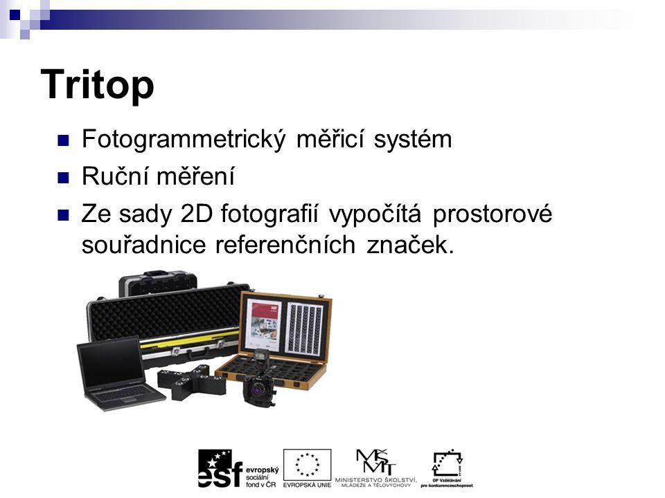 Tritop Fotogrammetrický měřicí systém Ruční měření Ze sady 2D fotografií vypočítá prostorové souřadnice referenčních značek.