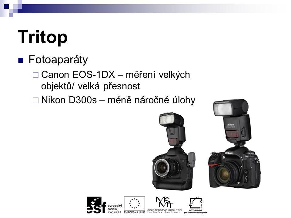 Tritop Fotoaparáty  Canon EOS-1DX – měření velkých objektů/ velká přesnost  Nikon D300s – méně náročné úlohy