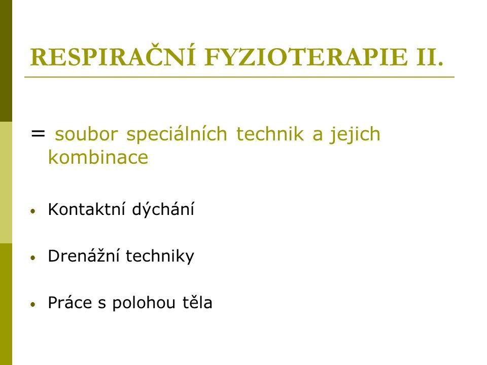 RESPIRAČNÍ FYZIOTERAPIE II.