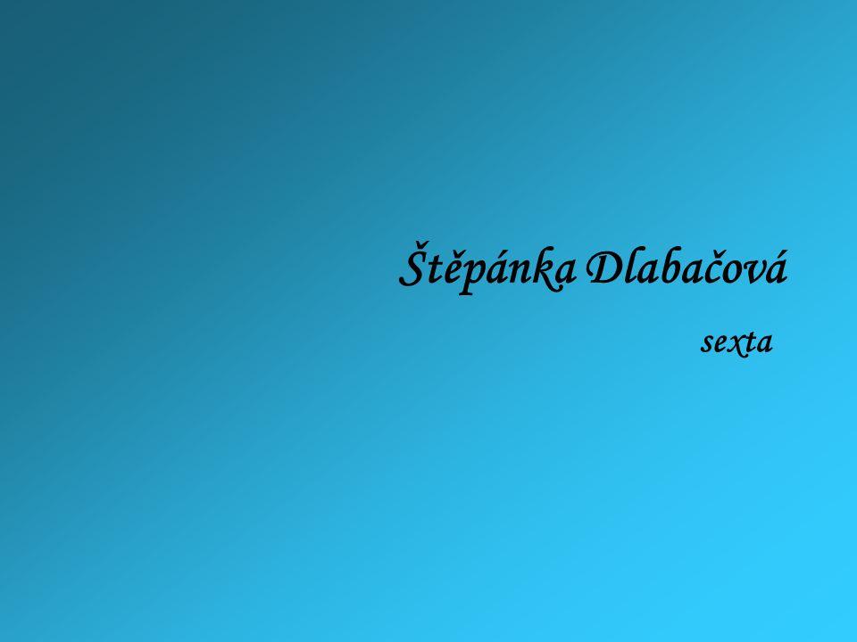 Štěpánka Dlabačová sexta